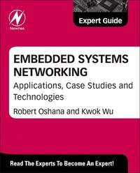 Embedded Systems Networking: Applications, Case Studies And Technologies