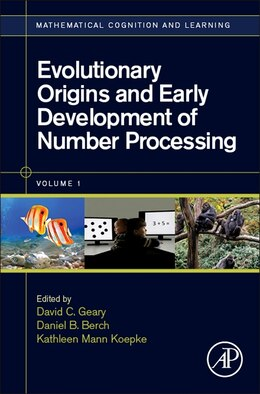 Book Evolutionary Origins And Early Development Of Number Processing by David C. Geary