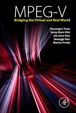 Book Mpeg-v: Bridging The Virtual And Real World by Kyoungro Yoon