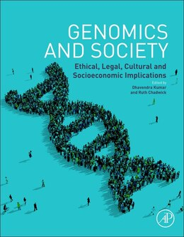 Book Genomics And Society: Ethical, Legal, Cultural And Socioeconomic Implications by Dhavendra Kumar