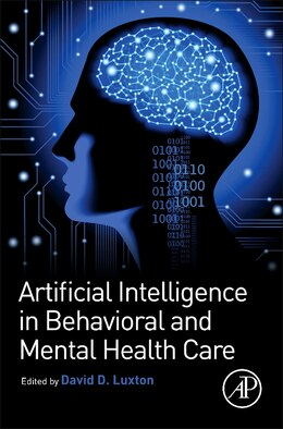 Book Artificial Intelligence In Behavioral And Mental Health Care by David D. Luxton