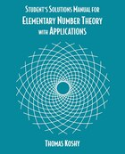 Elementary Number Theory With Applications, Student Solutions Manual