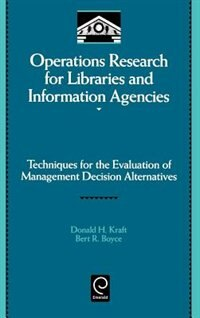 Book Operations Research for Libraries and Information Agencies by Donald H. Kraft