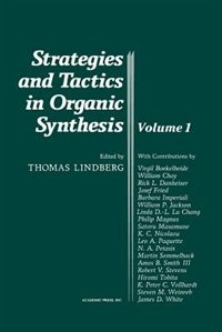 Book Strategies And Tactics In Organic Synthesis: Volume 1 by Thomas Lindberg