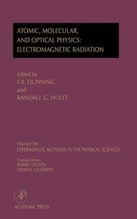 Book Electromagnetic Radiation: Atomic, Molecular, And Optical Physics: Atomic, Molecular, And Optical… by Marc Dunning