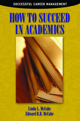 Book How to Succeed in Academics by Edward R.b. Mccabe