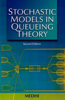 Book Stochastic Models In Queueing Theory by Jyotiprasad Medhi