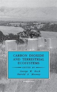 Book Carbon Dioxide And Terrestrial Ecosystems by George W. Koch