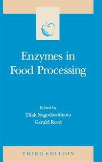 Book Enzymes in Food Processing by Tilak Nagodawithana