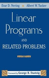 Book Linear Programs and Related Problems: A Volume in the COMPUTER SCIENCE and SCIENTIFIC COMPUTING… by Evar D. Nering