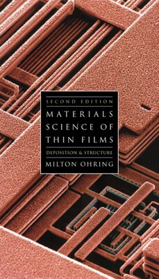 Book Materials Science Of Thin Films by Milton Ohring