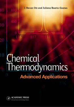 Book Chemical Thermodynamics: Advanced Applications by J. Bevan Ott