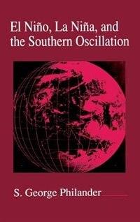 Book El Nino, La Nina, and the Southern Oscillation by S. George Philander