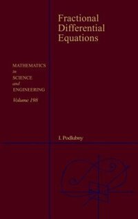 Book Fractional Differential Equations: An Introduction To Fractional Derivatives, Fractional… by Igor Podlubny
