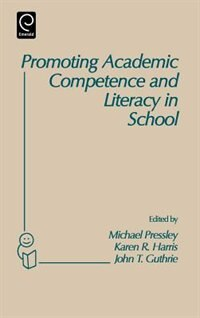 Book Promoting Academic Competence And Literacy In School by Michael Harris