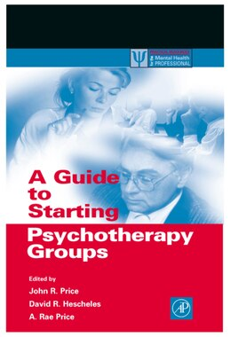 Book A Guide to Starting Psychotherapy Groups by John R. Price