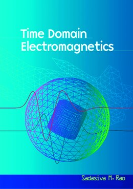 Book Time Domain Electromagnetics by Sadasiva M. Rao