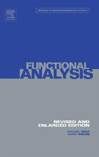 Book I: Functional Analysis by Michael Reed