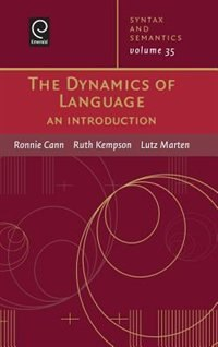 Book The Dynamics Of Language: An Introduction by Ronnie Cann