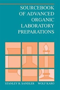 Book Sourcebook Of Advanced Organic Laboratory Preparations by Stanley R. Sandler