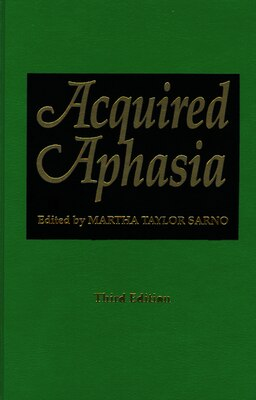 Book Acquired Aphasia by Martha Taylor Sarno