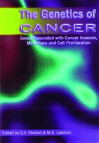 The Genetics of Cancer: Genes Associated with Cancer Invasion, Metastasis and Cell Proliferation