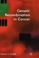 Book Genetic Recombination In Cancer by Gajanan V. Sherbet