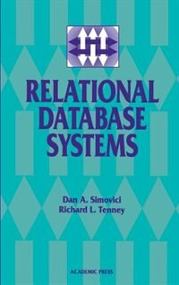 Book Relational Database Systems: RELATIONAL DATABASE SYSTEMS by Dan A. Simovici