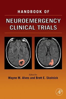 Book Handbook Of Neuroemergency Clinical Trials by Wayne M. Alves