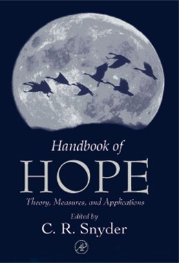 Book Handbook of Hope: Theory, Measures, and Applications by C. Richard Snyder