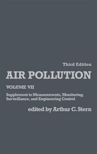 Book Air Pollution: Supplement to Measurements, Monitoring, Surveillance, and Engineering Control by Arthur C. Stern
