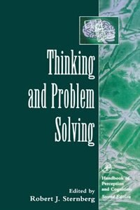 Book Thinking And Problem Solving by Robert J. Sternberg