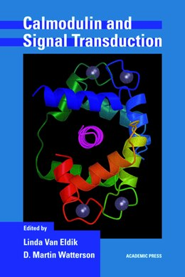 Book Calmodulin And Signal Transduction by Linda J. Van Eldik