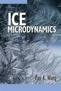 Book Ice Microdynamics by Pao K. Wang