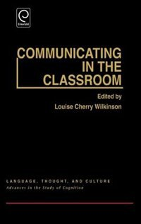 Book Communicating In The Classroom by Loise Wilkinson