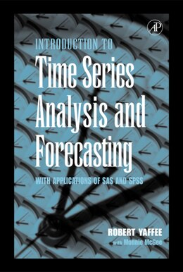 Book An Introduction to Time Series Analysis and Forecasting: With Applications Of Sas And Spss by Robert Alan Yaffee