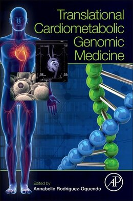Book Translational Cardiometabolic Genomic Medicine by Annabelle Rodriguez-oquendo
