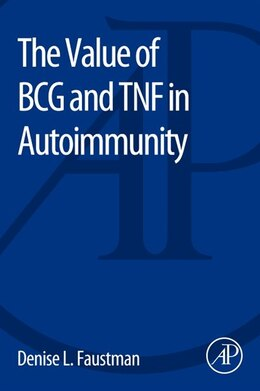 Book The Value Of Bcg And Tnf In Autoimmunity by Denise Faustman
