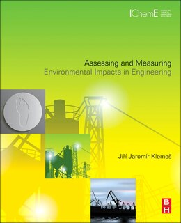Book Assessing And Measuring Environmental Impact And Sustainability by Jiy Í J Klemea