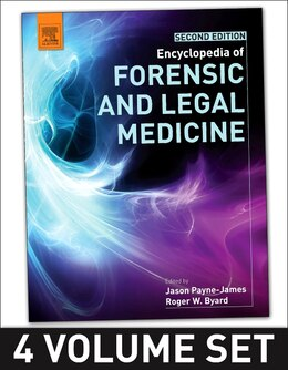 Book Encyclopedia Of Forensic And Legal Medicine: 1-4 by Roger Byard