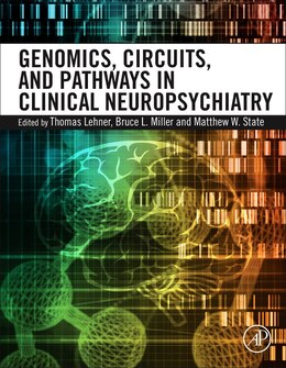 Book Genomics, Circuits, And Pathways In Clinical Neuropsychiatry by Thomas Lehner