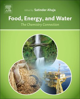Book Food, Energy, And Water: The Chemistry Connection by Satinder Ahuja