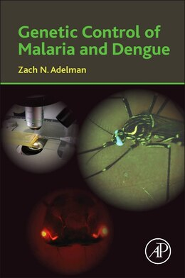 Book Genetic Control Of Malaria And Dengue by Zach N. Adelman