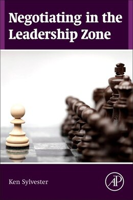 Book Negotiating In The Leadership Zone by Ken Sylvester