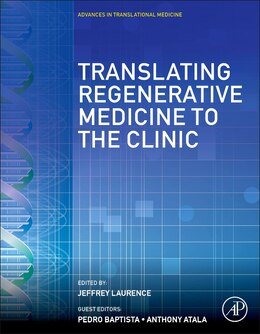 Book Translating Regenerative Medicine To The Clinic by Jeffrey Laurence