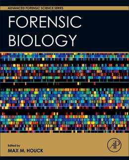 Book Forensic Biology by Max M. Houck