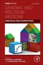 Genomic And Precision Medicine: Principles And Foundations