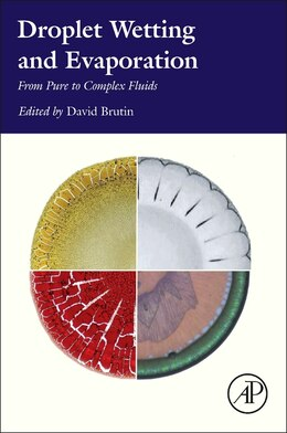 Book Droplet Wetting And Evaporation: From Pure To Complex Fluids by David Brutin