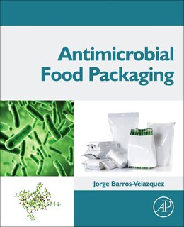 Book Antimicrobial Food Packaging by Jorge Barros-velazquez