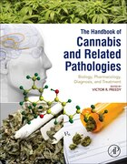 Handbook Of Cannabis And Related Pathologies: Biology, Pharmacology, Diagnosis, And Treatment